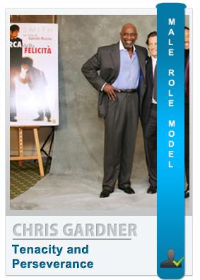 Chris Gardner - Male role model
