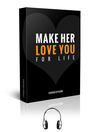 Make Her Love You For Life: Audio Version