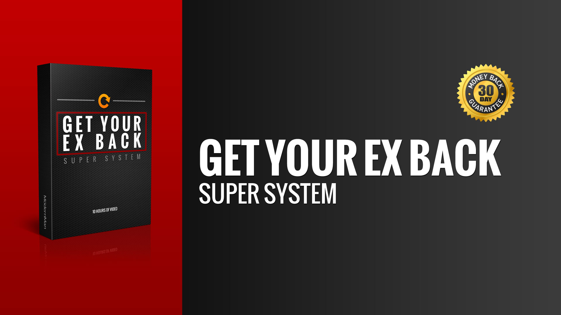 Get Your Ex Back: Super System