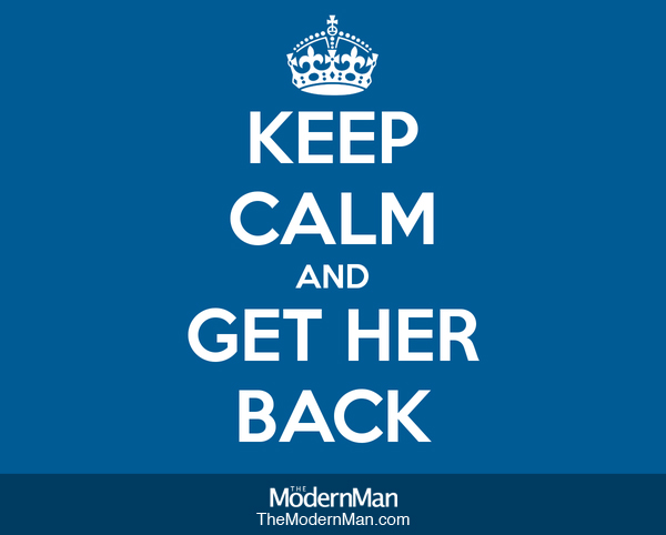 Keep calm and get her back